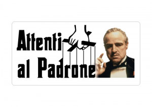 "Cartello ""Attenti al Padrone"" - The Godfather"
