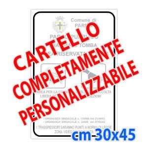 Cartello metallico 30x45 cm (Personalizzabile)