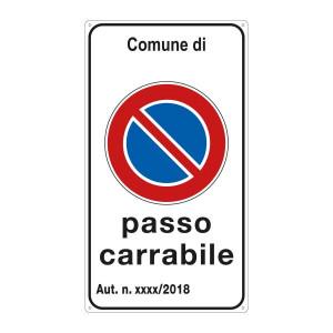 """Cartello """"Passo Carrabile"""" personalizzabile"""