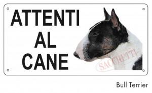 """Cartello """"Attenti al cane"""" - Bull Terrier"""