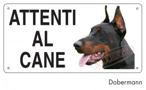 "Cartello ""Attenti al cane"" - Dobermann"