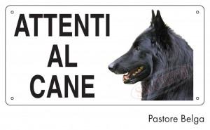 """Cartello """"Attenti al cane"""" - Pastore Belga"""