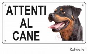 """Cartello """"Attenti al cane"""" - Rottweiler"""