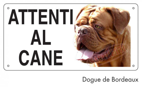 Attenti al cane Dogue de Bordeaux