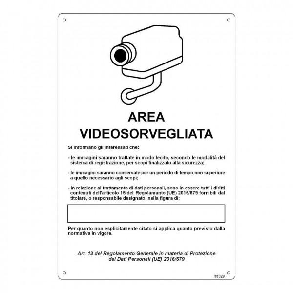 """Cartello """"Area Videosorvegliata"""" con informazioni"""