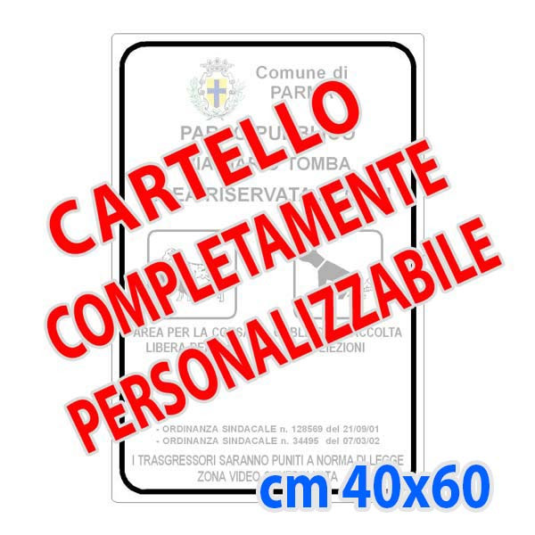 Cartello metallico 40x60 cm (Personalizzabile)
