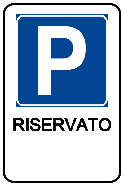 """Cartello """"Parcheggio Riservato"""" 40x60 cm (Personalizzabile)"""