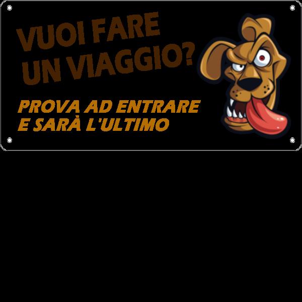"""Cartello 100% PERSONALIZZABILE """"Attenti al cane"""" - 25x12,5 cm"""