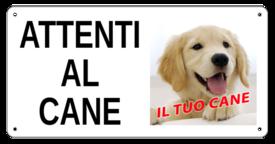 """AC001- """"Attenti al cane"""" con foto personalizzata"""