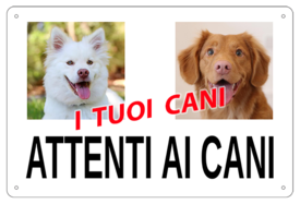 """AC018 - """"Attenti ai cani"""" con foto personalizzata"""