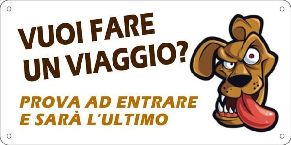 Personalizza il cartello Attenti al Cane in tutte le sue parti